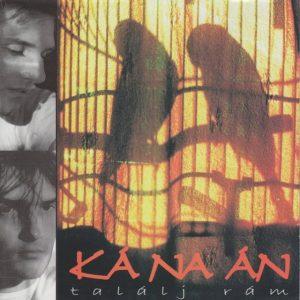 Kánaán: Találj rám! (LP - full album)